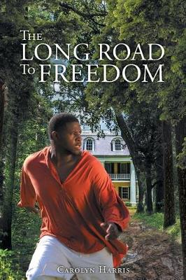 The Long Road to Freedom (Paperback)
