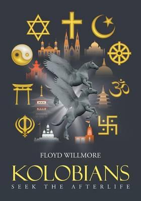 Kolobians Seek the Afterlife (Paperback)