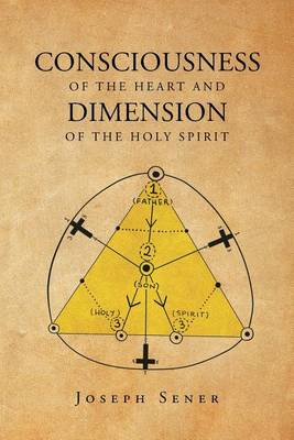 Consciousness of the Heart and Dimension of the Holy Spirit (Paperback)