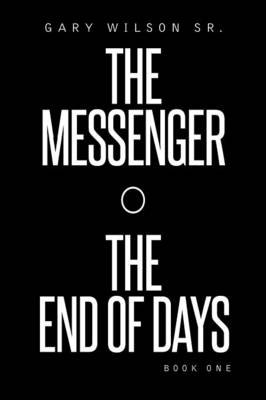 The Messenger the End of Days (Paperback)