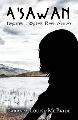 A'Sawan Beautiful Water Reed Maiden (Paperback)