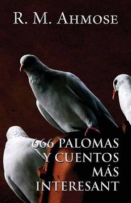 666 Palomas y Cuentos Mas Interesantes (Spanish) (Paperback)