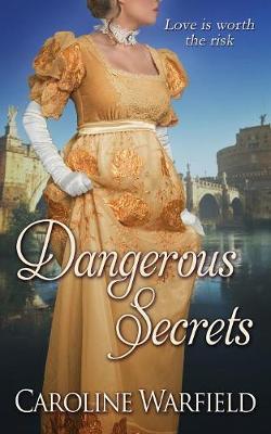 Dangerous Secrets (Paperback)