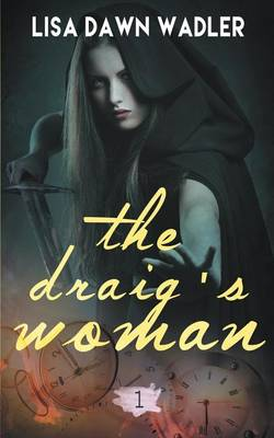The Draig's Woman (Paperback)