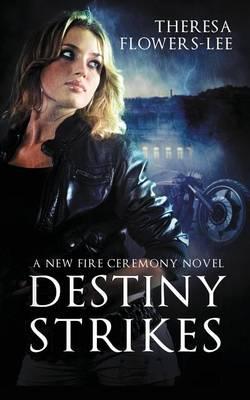 Destiny Strikes (Paperback)