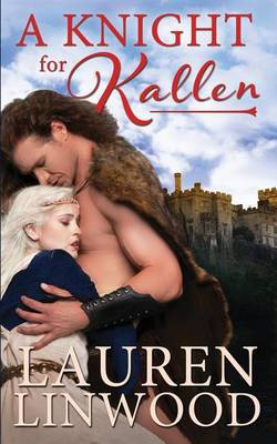 A Knight for Kallen (Paperback)