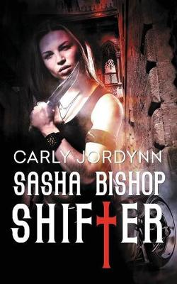 Sasha Bishop: Shifter (Paperback)
