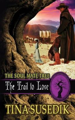 The Trail to Love (Paperback)