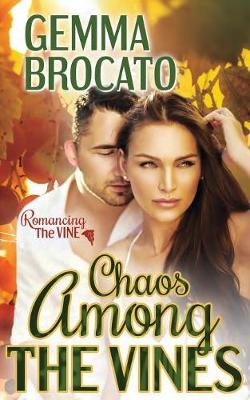 Chaos Among the Vines (Paperback)