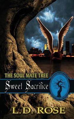 Sweet Sacrifice: The Soul Mate Tree Book 9 (Paperback)