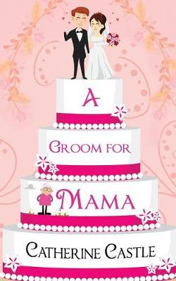 A Groom for Mama (Paperback)