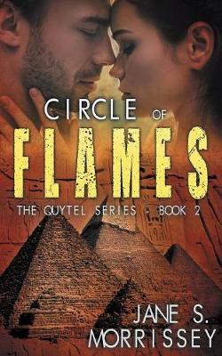 Circle of Flames: The Quytel Series Book 2 (Paperback)