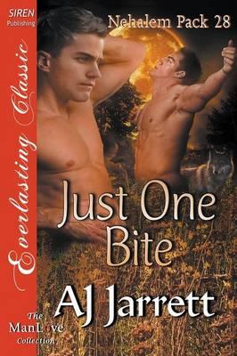 Just One Bite [Nehalem Pack 28] (Siren Publishing Everlasting Classic Manlove) (Paperback)