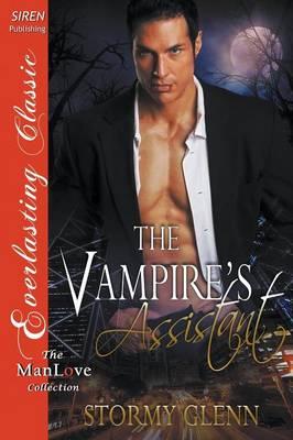 The Vampire's Assistant (Siren Publishing Everlasting Classic Manlove) (Paperback)