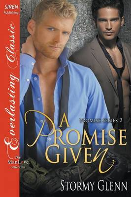 A Promise Given [Promise 2] (Siren Publishing Everlasting Classic Manlove) (Paperback)