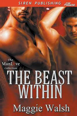 The Beast Within (Siren Publishing Allure Manlove) (Paperback)