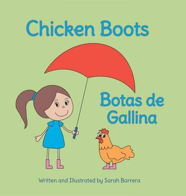 Chicken Boots / Botas de Gallina (Hardback)
