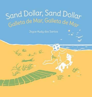 Sand Dollar, Sand Dollar / Galleta de Mar, Galleta de Mar (Hardback)