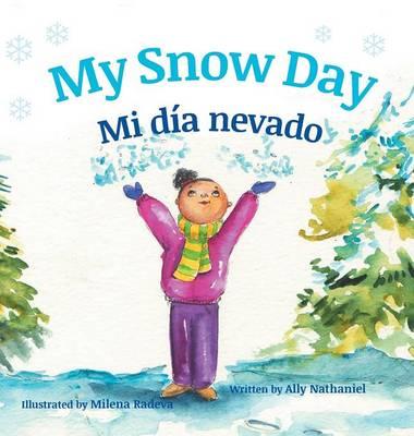 My Snow Day / Mi Dia Nevado (Hardback)