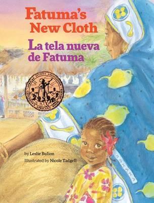 Fatuma's New Cloth / La Tela Nueva de Fatuma (Hardback)