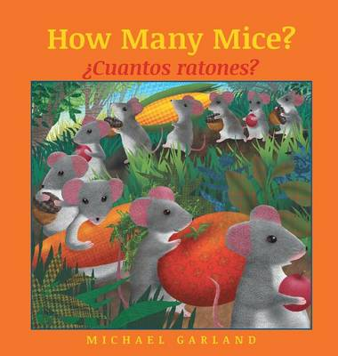 How Many Mice? / Cuantos Ratones? (Hardback)