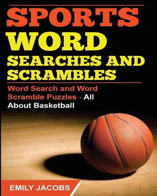 Sports Word Searches and Scrambles - Basketball (Paperback)