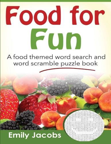 Food for Fun (Paperback)