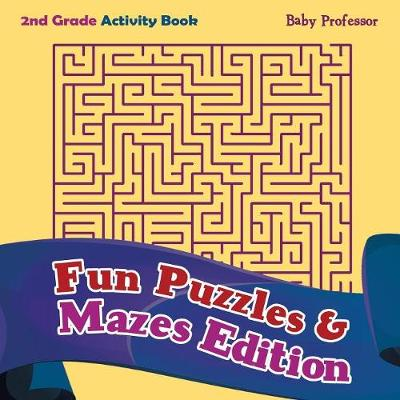 2nd Grade Activity Book: Fun Puzzles & Mazes Edition (Paperback)