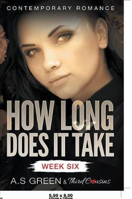 How Long Does It Take - Week Six (Contemporary Romance) (Paperback)