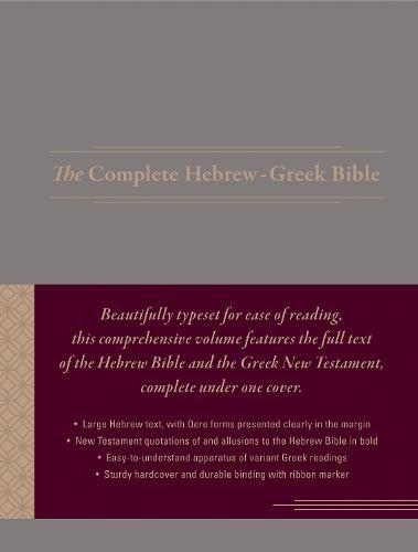 The Complete Hebrew-Greek Bible (Hardback)