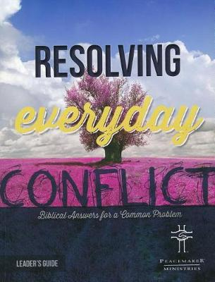 Resolv Everyday Conflict Leader's Guide (Paperback)