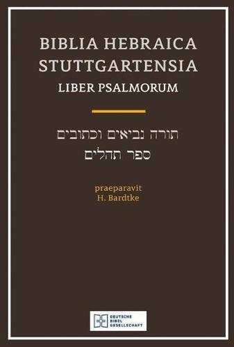 Biblia Hebraica Stuttgartensia Liber Psalmorum (Paperback)