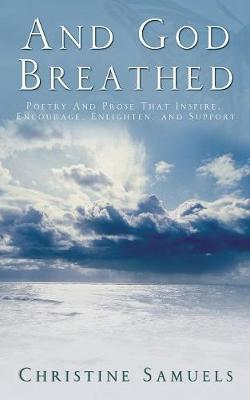 And God Breathed (Paperback)