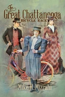 The Great Chattanooga Bicycle Race (Paperback)