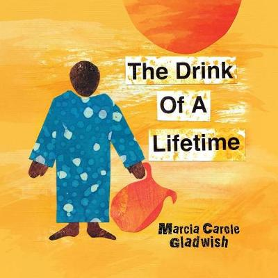 The Drink of a Lifetime (Paperback)