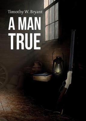 A Man True (Paperback)