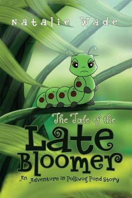 The Tale of the Late Bloomer (Paperback)