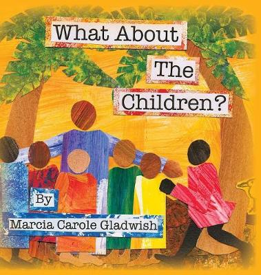 What About the Children? (Hardback)