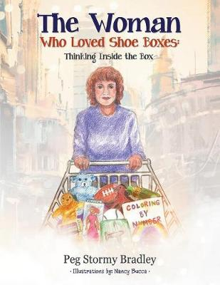 The Woman Who Loved Shoe Boxes: Thinking Inside the Box (Paperback)