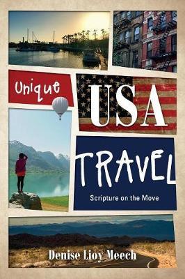 Unique USA Travel: Scripture on the Move (Paperback)