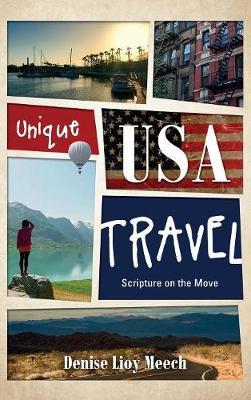 Unique USA Travel: Scripture on the Move (Hardback)