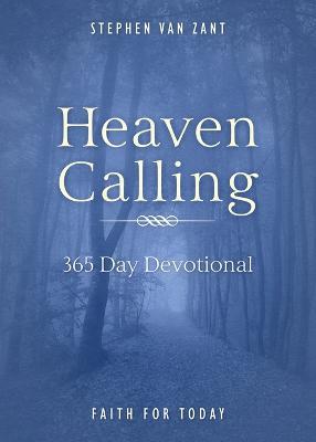 Heaven Calling: 365 Day Devotional (Paperback)