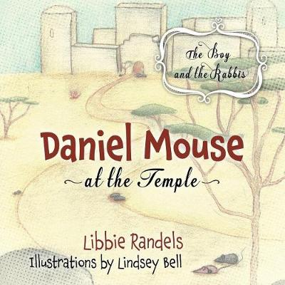 Daniel Mouse at the Temple: The Boy and the Rabbis (Paperback)