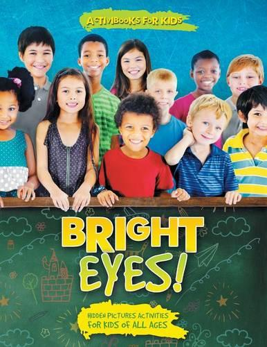 Bright Eyes! Hidden Pictures Activities for Kids of All Ages (Paperback)