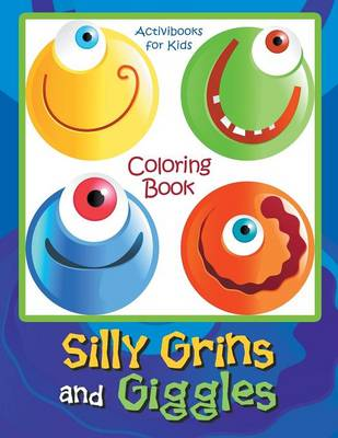 Silly Grins and Giggles Coloring Book (Paperback)