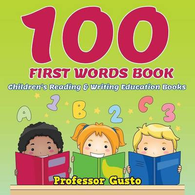 100 First Words Book: Children's Reading & Writing Education Books (Paperback)