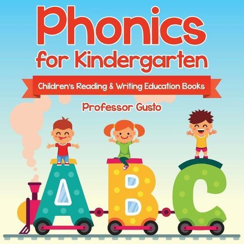 Phonics for Kindergarten: Children's Reading & Writing Education Books (Paperback)