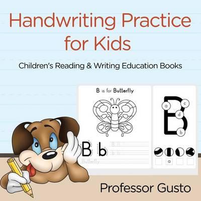 Handwriting Practice for Kids: Children's Reading & Writing Education Books (Paperback)