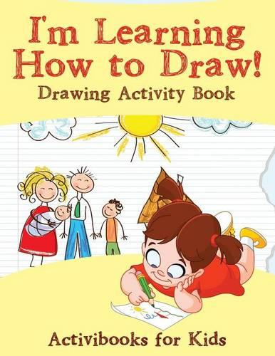 I'm Learning How to Draw! Drawing Activity Book (Paperback)