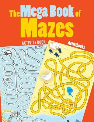 The Mega Book of Mazes Activity Book (Paperback)